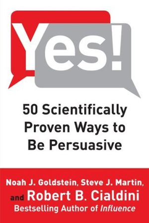 Yes_50_Scientifically_Proven_Ways_to_Be_Persuasive_300